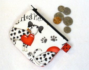 Valentine's Dalmatian Pups Coin Purse Dogs Puppies Mini Coin Purse Zipper Change Purse Hug Me Hearts Handmade