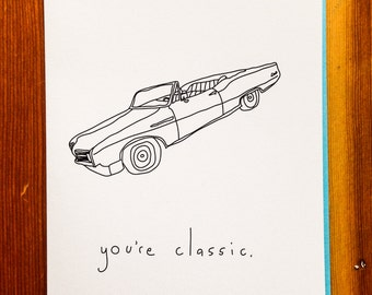 Handmade Card - You're Classic
