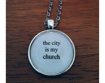 The City is my Church lyric quote necklace- M83 Midnight City lyric necklace
