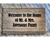 AWESOME Welcome to the Home of Mr & Mrs Awesome pants™ funny Novelty doormat