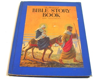 The Illustrated Bible Story Book, New Testament