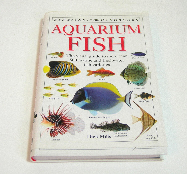 Aquarium fish the visual guide to more than 500 marine and for Aquarium fish list
