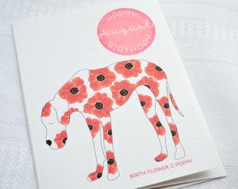 August Birthday - Birth Flower Poppy Dog Greeting Card