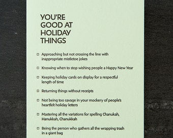 holiday: you're good at things. letterpress card. #385
