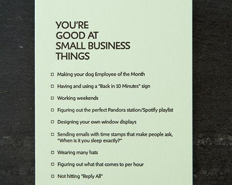 small business: you're good at things. letterpress card. #384
