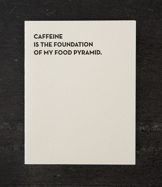 caffeine. letterpress card. #109