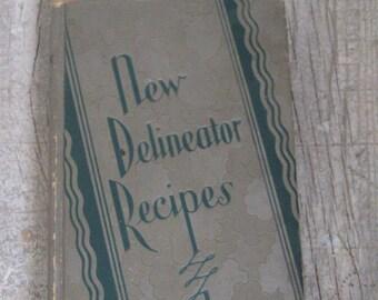 "vintage cookbook, ""new delineator recipes"", copyright 1929"