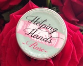 HELPING HANDS- Rose- 1/2oz Floral wax Cuticle and Hand Salve, /slash/ solid perfume, if you like