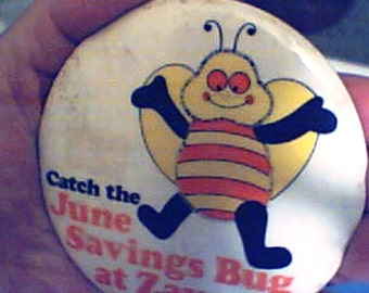 Pin ZAYRE JUNE BUG Pin, Disco Era 1970s probably.  No pin on back