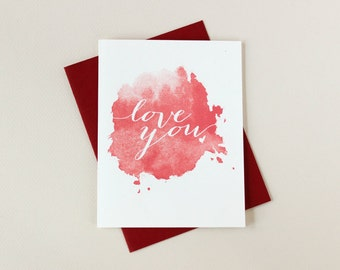 Valentine Card: Red Love You Paint Splotch