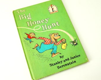 The Big Honey Hunt by Jan and Stan Berenstain 1962 Hc / Vintage Dr. Seuss I Can Read It All By Myself Beginner Childrens Book