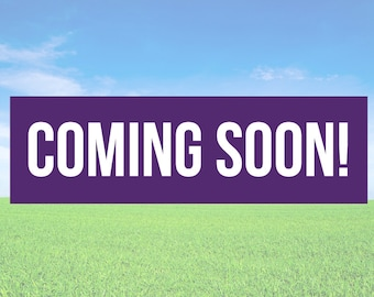 Coming Soon Banner - Business Office Store Front Banners
