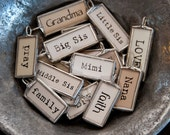 Solder Word Charms, grandma, nana, mom, faith, family, fun, friend, hope, bike, run, biker, pray, believe, love, sister, sis in law, sports