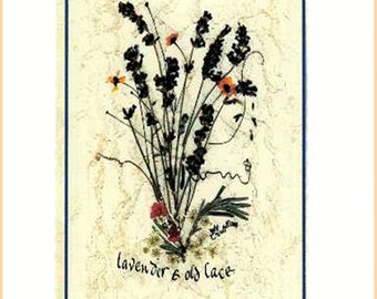 Victorian card Lavender and Old Lace, Queen Anne's Lace, lace, thinking of you, get well quick, calligraphy, pressed flowers, lavender