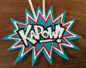 KAPOW super hero embroidered and decorated tree ornament