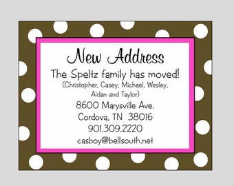 Printable Polka Dot Moving Announcements ~ Change of Address Cards ~ You print or WE CAN!