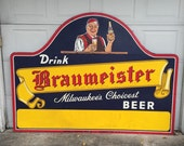 Vintage Braumeister Craft Beer Sign.