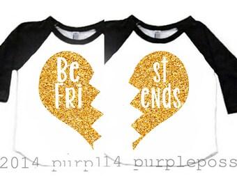 Best Friend Kids Shirts Gold Glitter Custom Best Friend Shirts 2 Kids Shirts Raglan Best Friend Raglan Best Friend kids shirt BFF Shirts