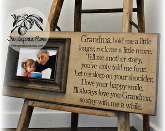 mothers day gift grandma gift grandma frame personalized picture frame hold me a little longer 8x20 the sugared plums frames
