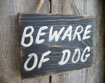 BEWARE OF DOG Sign Black Distressed Rustic Primitive Wood Wall Hanging