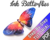 Ink Butterfly polymer clay Tutorial - PDF tutorial - Watercolor effect, alcohol inks, polymer clay