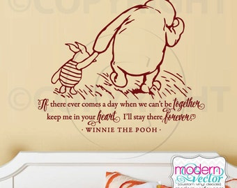 Winnie the Pooh Quote Vinyl Wall Decal Lettering Classic Winnie the Pooh Style Keep me in your Heart I'll Stay there Forever