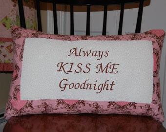 SALE, Always Kiss Me Goodnight, Pillow, Romantic Bedroom, Valentines Day