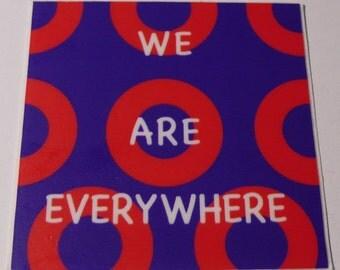 """Phish donut """"We Are Everywhere"""" Sticker"""