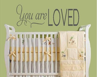 You are Loved- nursery-Vinyl Lettering wall words graphics Home decor itswritteninvinyl