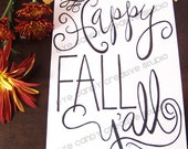 ART PRINT - Happy FALL Y'all - Digital Art Print - hand lettered art print  - Hand Lettering - Fall Art Print