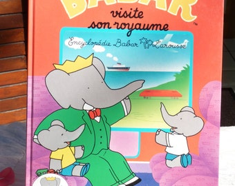 1991s BABAR Visite Son Royaume Vintage Book By Laurent de Brunhoff - Collectible ldren Book - Gift Ideas - Baba- French Chir The Elephant
