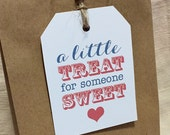 Printable Valentine's Sweet Treat Gift Tags  - A Little Treat for Someone Sweet - Teacher Gift Tag - Gift Tag for Sweets