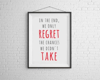 Regrets Inspirational Print