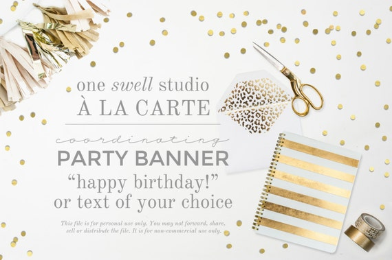 Banner - A la Cart Banner Item Add-On Coordinating Printable Party Birthday Banner Made to Match Customized Personalized Bunting