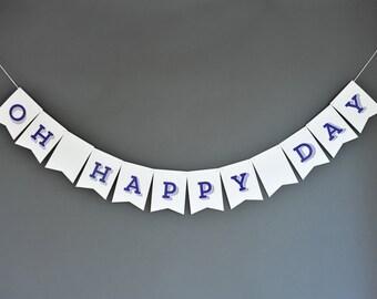 Oh Happy Day Banner - Slab Serif