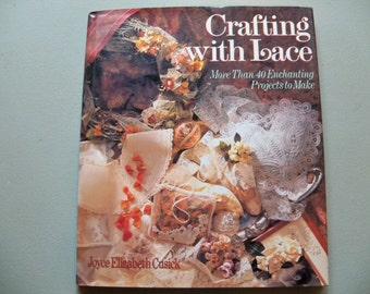 "craft book ""Crafting with Lace"""
