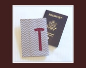 Passport Cover  Monogrammed with Initial  International Travel Wallet  Graduation Gift  Gray  Grey  Marsala  Maroon  Burgandy