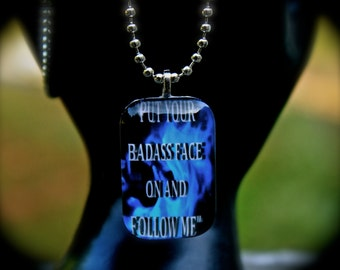 Put Your Bad Ass Face On - Kate Daniels Inspired Jewelry - Magic Rises - Book Quote Pendant - Author Swag - Literary Themed Jewelry