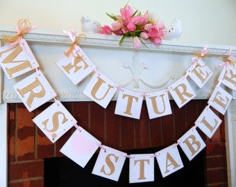 Gold and Blush Bridal Shower Decor / Bridal Shower Banner / Future Mrs. Banner / Bachelorette Sign / Bride to Be Banner/ Your Color Choice