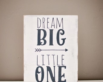 Dream Big Little one sign, nursery wooden decor sign, dream big nursery wooden sign