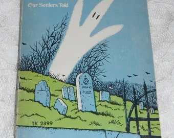 Ghosts and Witches Aplenty More Tales Our Settlers Told  Joseph and Edith Raskin Vintage Scholastic  Book TK 2899