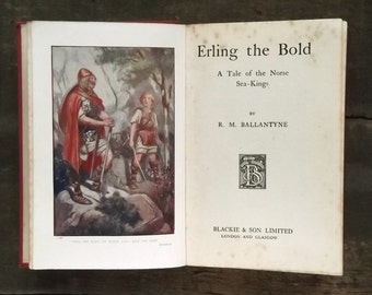 Vintage novel by R. M. Ballantyne, Erling the Bold - A Tale of the Norse Sea - Kings