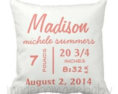 "Custom Throw Pillow - Baby Name and Birth Stats - Coral Personalized Baby Pillow- 16"" X 16"""