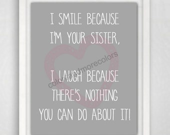 Sisters Wall Art, Sister Gift, Birthday Gift Sister, Sister Print, Sister Quotes, Quote Art, Sister Quotes, 8x10 Quote Print