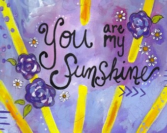 "Mixed Media Paper Print: ""Purple You are my Sunshine"""