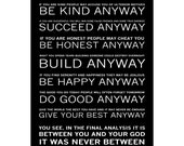 Mother Teresa's - Do it Anyway Poem - Available Sizes (8x12) (12x18) (16x24) (24x36)