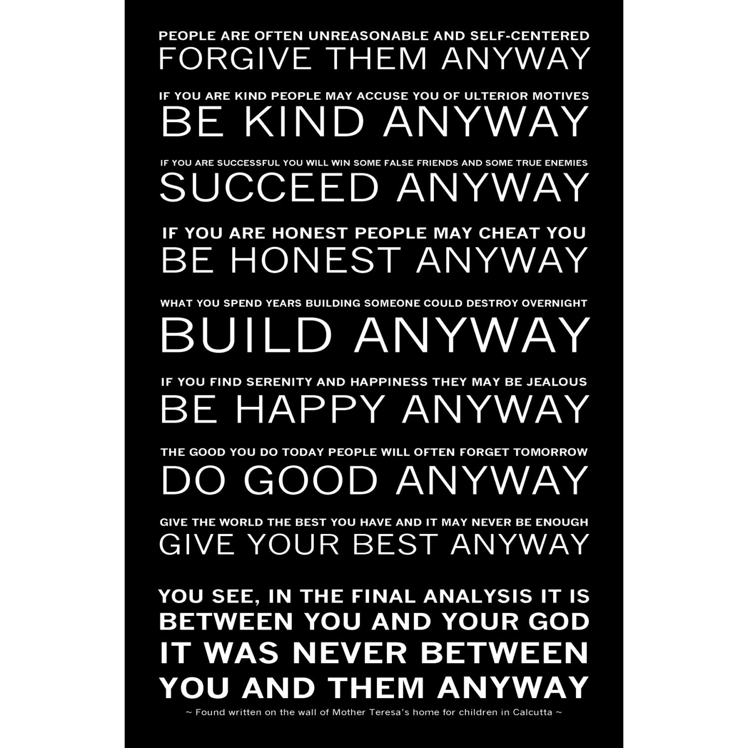 Mother Teresa's Do it Anyway Poem Available Sizes