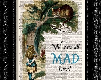 Alice In Wonderland - We're All Mad Here - DICTIONARY Print, Book Page Art Print, Upcycled Vintage Book Art, wall decor