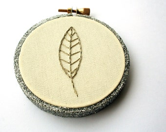 Hoop art / Gold metallic leaf hoop art / silver glitter embroidery hoop / minimalist home decor / skinny leaf