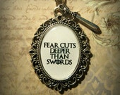 Fear Cuts Deeper Than Swords Necklace Pendant Game of Thrones Inspired Arya Stark